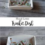Floral Letter Trinket Dish