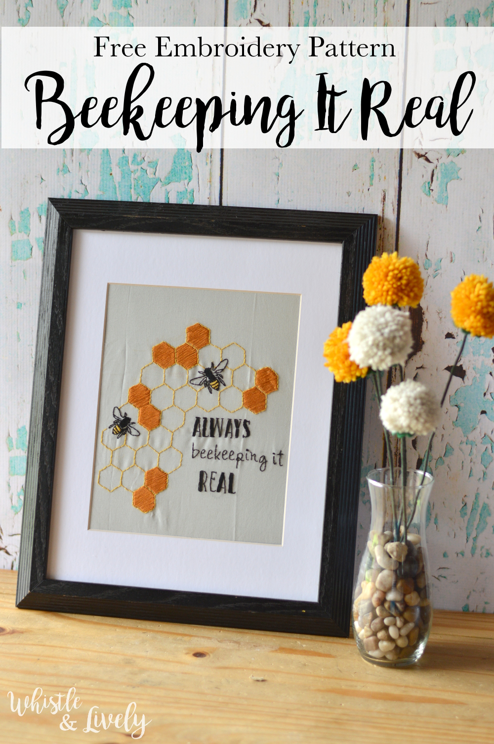 FREE Embroidery Pattern: Always Beekeeping it Real | Make this simple bee and honeycomb embroidery art for the bee-lover in your life!
